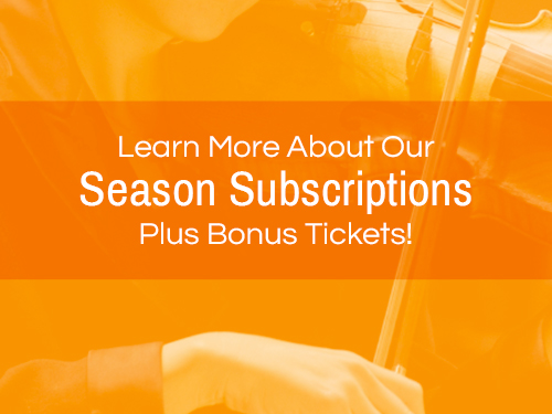 Season Subscriptions Featured