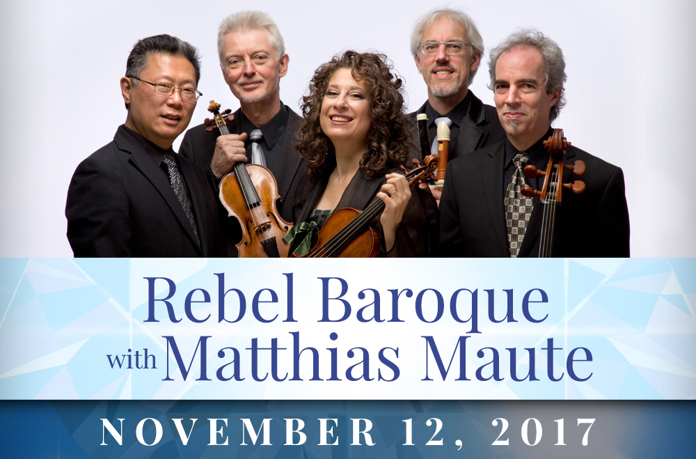 Rebel Baroque with Matthias Maute